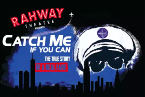 """""""Catch me if you can"""": RHS Spring Musical @ Rahway High School"""