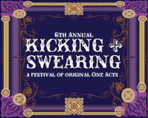 Kicking and Swearing One-Act Festival @ Hamilton Stage